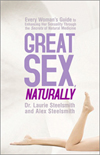 Great Sex naturally by Dr. Laurie Steelsmith and Alex Steelsmith